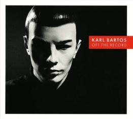 Bartos,Karl-Off The Record - Bureau B 974281 - (Vinyl (LP´s) / Allgemein (Vinyl))