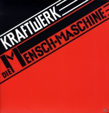 Die Mensch-Maschine (Remastered Vinyl LP) (Kraftwerk)