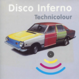 Disco Inferno - TECHNICOLOUR - (Vinyl)