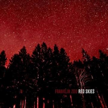 Franklin Zoo-Red Skies (Black Vinyl) - Targetdist PMZ 180Lp - (Vinyl (LP + Maxi) / Pop (Vinyl))