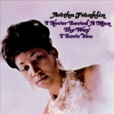 Franklin,Aretha-I Never Loved A Man The Way I Love - Rhino 0349791112 - (Vinyl (LP´s) / All...