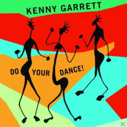 Kenny Garrett - Do Your Dance! - (Vinyl)