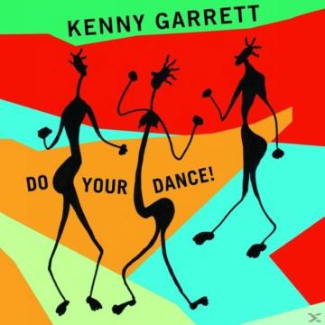 Kenny Garrett - Do Your Dance! - (Vinyl)