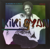 Kiki Gyan - 24 Hours In A Disco 1978-1982 - (Vinyl)