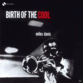 Miles Davis - Birth Of The Cool - (Vinyl)