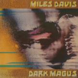 Miles Davis - Dark Magus - (Vinyl)