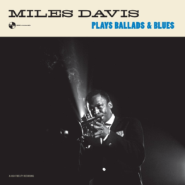 Miles Davis - Plays Ballads & Blues - (Vinyl)
