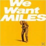 Miles Davis - We Want Miles - (Vinyl)