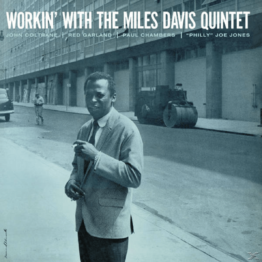 Miles Davis - Workin´ With The Miles Davis Quintet - (Vinyl)