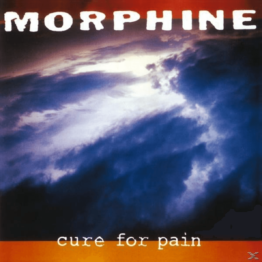 Morphine - Cure For Pain - (Vinyl)