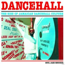 SOUL JAZZ RECORDS PRESENTS/VARIOUS - Dancehall (2017 Edition) - (LP + Download)